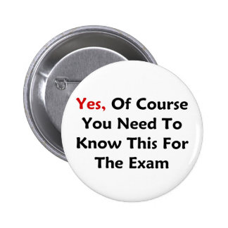 Yes, Of Course You Need To Know This For The Exam Pins