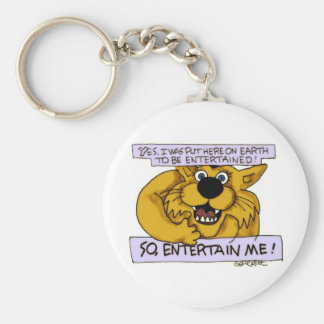 Yes, on Earth to be entertained- so entertain ME! Keychain