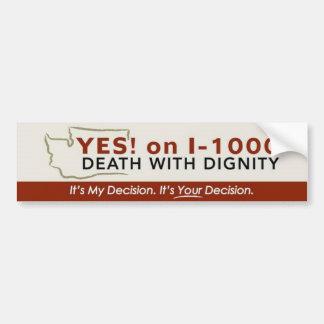Yes! on I-1000 Bumper Sticker
