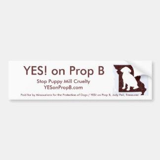 YES! on Prop B Bumper Sticker