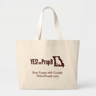 YES! on Prop B Jumbo Tote Bag