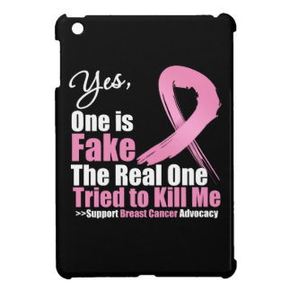 Yes One is Fake Breast Cancer iPad Mini Case
