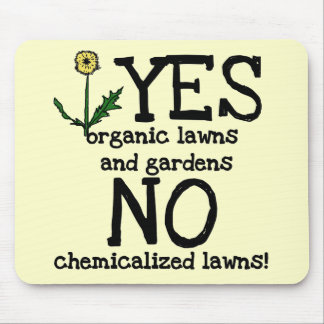 YES Organic NO Chemicals T-shirts and Gifts Mouse Pad