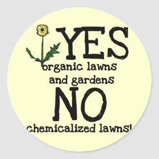 YES Organic NO Chemicals T-shirts and Gifts Round Stickers