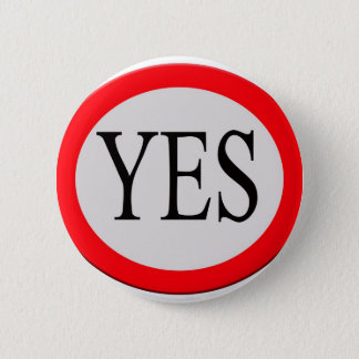 Yes Pinback Button