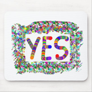 YES : Positive Attitude :  Graphic Text n Border Mouse Pad