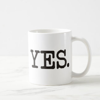 YES Products & Designs! Coffee Mug