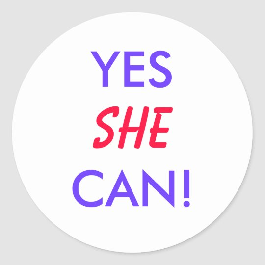 YES, SHE CAN! - election stickers