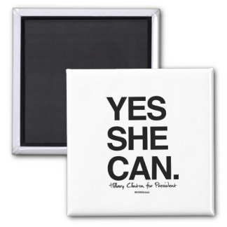 Yes She Can - Hillary for President 2 Inch Square Magnet