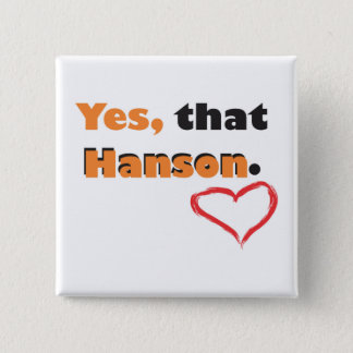 Yes, That Hanson pin