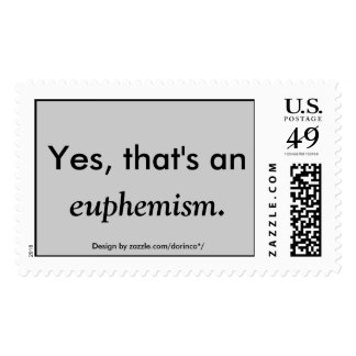 Yes, that's an euphemism. postage stamp
