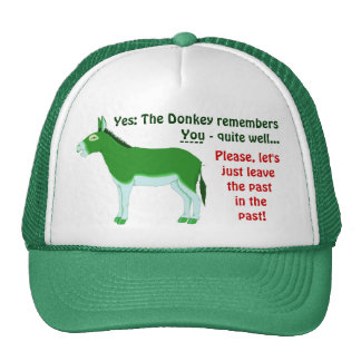 Yes: The Donkey remembers... Trucker Hat