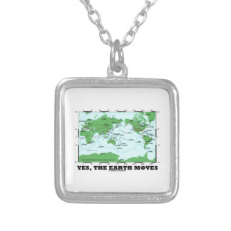 Yes The Earth Moves (Plate Tectonics Earthquakes) Square Pendant Necklace
