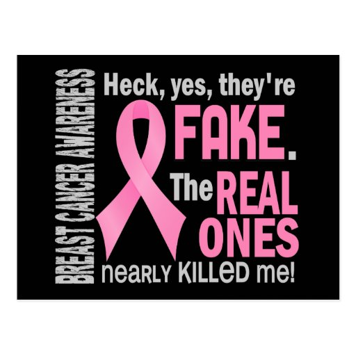 Yes, They Are Fake 1.2 Breast Cancer Postcard