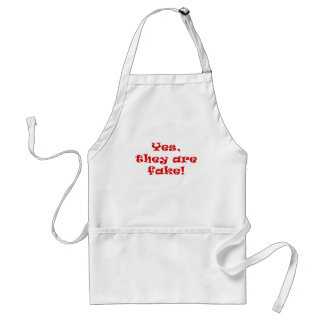 Yes They Are Fake Adult Apron