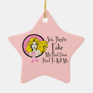Yes They Are Fake Breast Cancer Survivor Ceramic Ornament