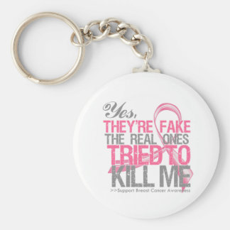 Yes They Are Fake v2 - Breast Cancer Keychain
