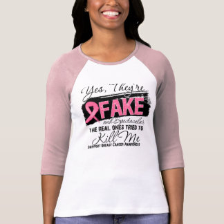 Yes Theyre Fake and Spectacular - Breast Cancer T-shirt