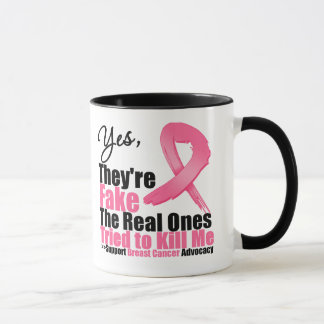 YES They're fake....My real ones tried to kill me Mug