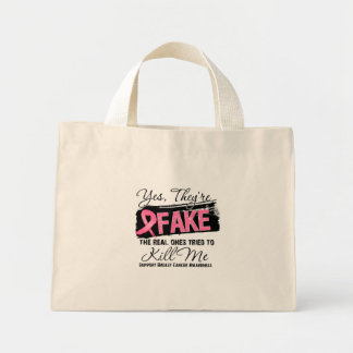 Yes Theyre Fake Real Ones (grunge) Breast Cancer Bag