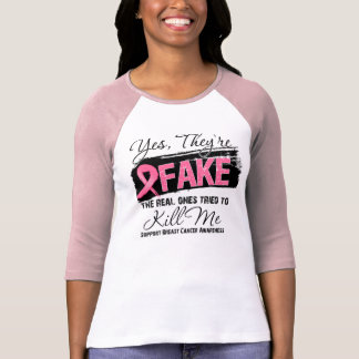 Yes Theyre Fake Real Ones (grunge) Breast Cancer T-Shirt