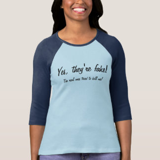 Yes They're Fake Women's Raglan T-Shirt