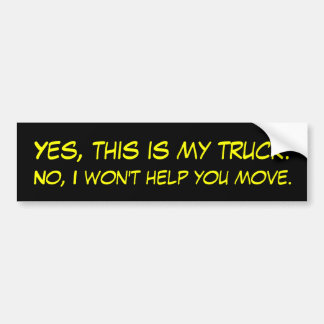 Yes this is my truck bumper stickers