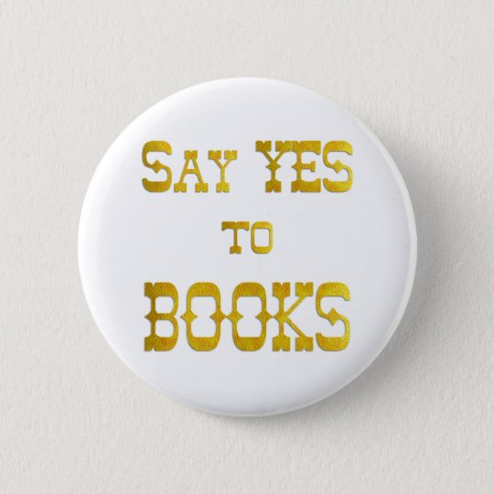 Yes to Books Button
