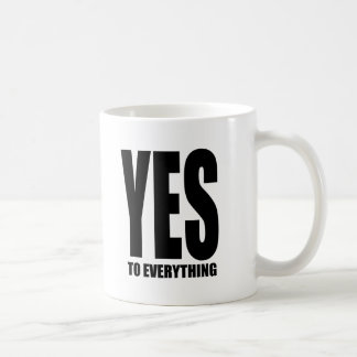 YES to everything Mugs