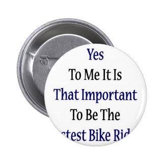 Yes To Me It Is That Important To Be The Fastest B Pin