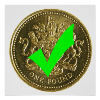 Yes to Pounds Sterling, No to the Euro ! Poster