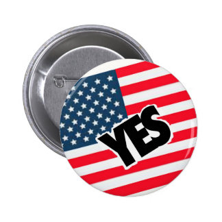 Yes to the Americans Buttons