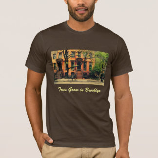 Yes, Trees Grow in Brooklyn T-Shirt
