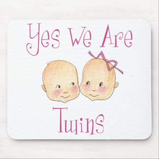 Yes we are twins - Boy Girl Pink Mouse Pad