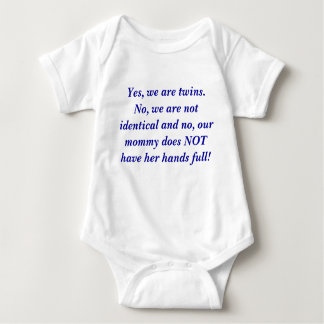 Yes, we are twins.  No, we are not... - Customized Baby Bodysuit