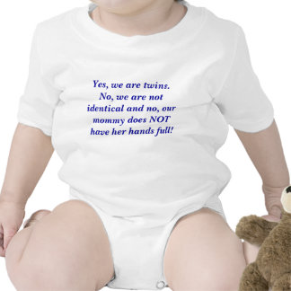 Yes, we are twins.  No, we are not... - Customized T-shirt