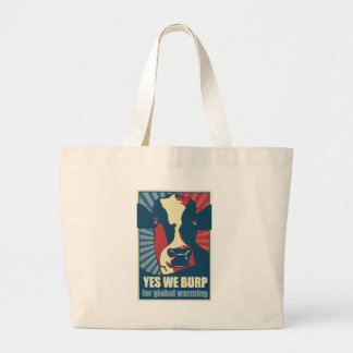 yes we burp for global warming canvas bags