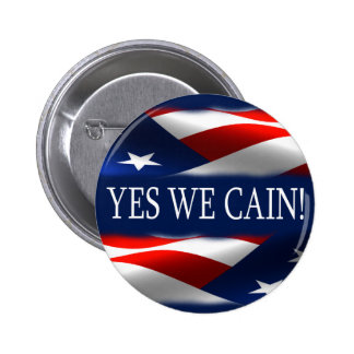 Yes We Cain! 2 Inch Round Button