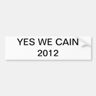 YES WE CAIN BUMPER STICKERS
