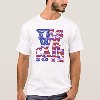 yes we cain flag T-Shirt