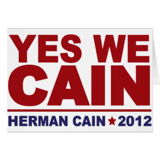 Yes We Cain Herman Cain 2012 Card