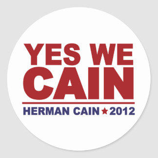 Yes We Cain Herman Cain 2012 Classic Round Sticker