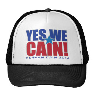 YES WE CAIN! Herman Cain 2012 Hats