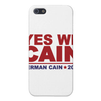 Yes We Cain Herman Cain 2012 Case For iPhone 5