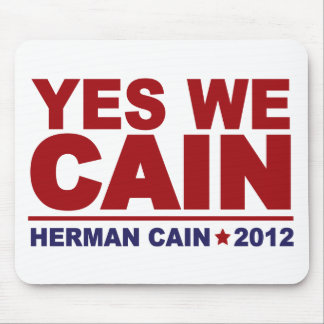 Yes We Cain Herman Cain 2012 Mouse Pad