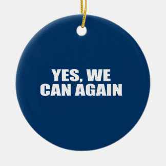 YES, WE CAN AGAIN Double-Sided CERAMIC ROUND CHRISTMAS ORNAMENT