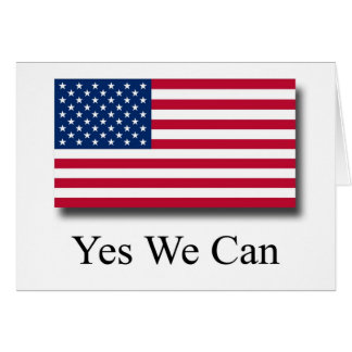 Yes We Can - American Flag Card