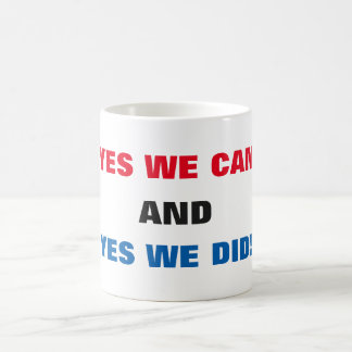 Yes We Can and Yes We Did! - Mug