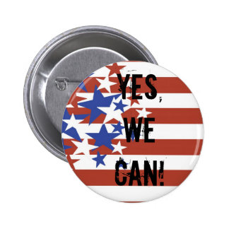 YES, WE CAN! BARACK OBAMA PRESIDENT BUTTON