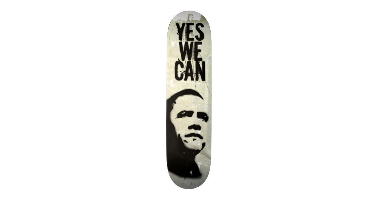 Yes we can barack obama stencil rock sk8 skateboard deck for Bett yes we can